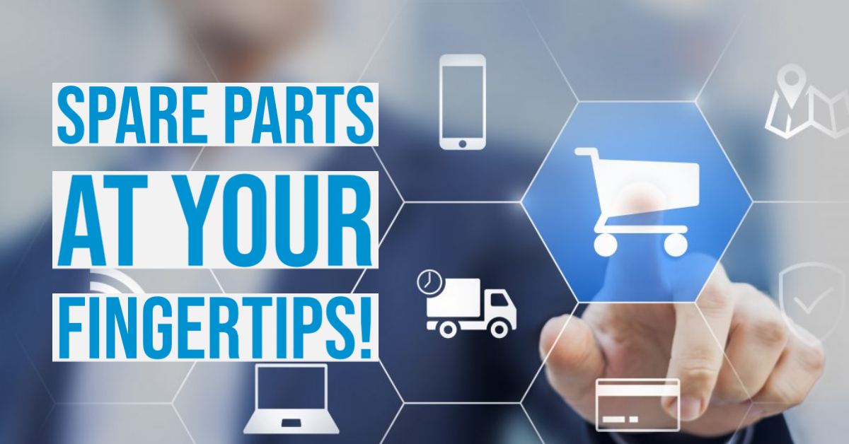 Closer to you with spare parts at your fingertips!