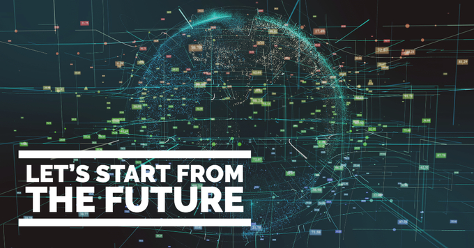 Let's start from the future